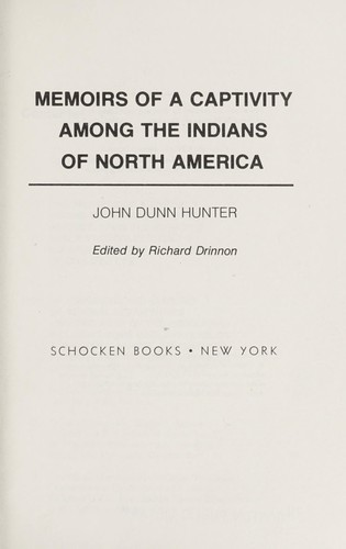 Memoirs of a captivity among the Indians of North America