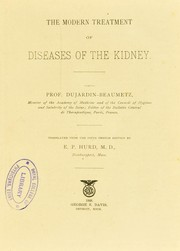 Cover of: The modern treatment of diseases of the kidney | E. P. Hurd