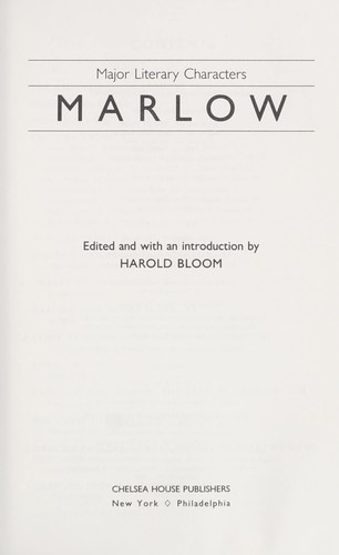 Marlow by edited and with an introduction by Harold Bloom.