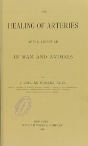 Cover of: The healing of arteries in man and animals