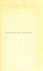 Cover of: Lectures on nursing
