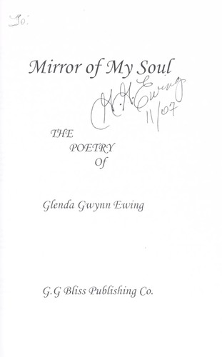 Mirror of my soul by Glenda Gwynn Ewing