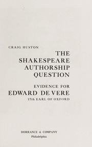 Cover of: The Shakespeare authorship question | Craig Huston