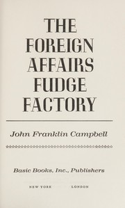 Cover of: The foreign affairs fudge factory. --