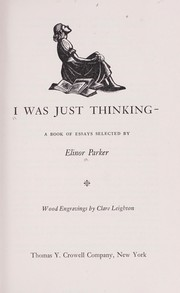 Cover of: I was just thinking : a book of essays |