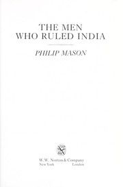 The men who ruled India by Mason, Philip.