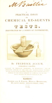 Cover of: A practical essay on chemical re-agents of tests