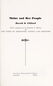 Cover of: Maine and her people. | Harold B. Clifford