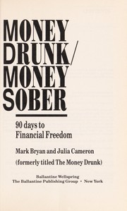 Cover of: Money drunk/money sober