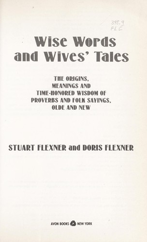 Wise words and wives' tales by Stuart Berg Flexner