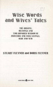 Cover of: Wise words and wives' tales | Stuart Berg Flexner