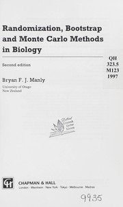 Randomization, bootstrap and Monte Carlo methods in biology by Bryan F. J. Manly