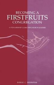 Cover of: Becoming a firstfruits congregation