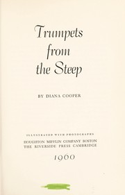 Cover of: Trumpets from the steep. | Diana Cooper