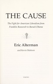 Cover of: The cause | Eric Alterman