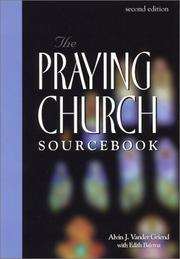 Cover of: The praying church sourcebook