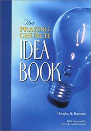 Cover of: The Praying Church Idea Book