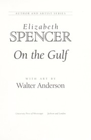 Cover of: On the gulf | Spencer, Elizabeth