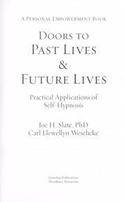 Cover of: Doors to past lives & future lives