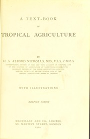 Cover of: A text-book of tropical agriculture | H. A. Alford Nicholls
