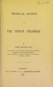 Cover of: Medical advice to the Indian stranger | John M