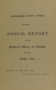 [Report 1912] by Radnorshire (Wales). County Council