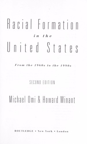 "the formation of racial significance essay Michael omi and howard winant's arguments from ""racial formations"" are about how race is socially constructed and is shown in caucasia by danzy senna michael omi and howard winant believe that race is socially constructed in society therefore, the meaning of race varies within different."