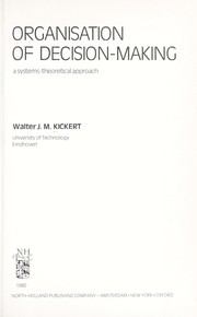 Cover of: Organisation of decision-making | Walter J. M. Kickert
