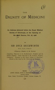 Cover of: The dignity of medicine | Sir Dyce Duckworth