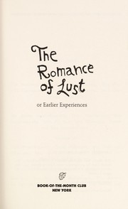 Cover of: The Romance of Lust, or Early Experiences | Eric P. Canada