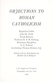 Cover of: Objections to Roman Catholicism | Michael de la Bedoyere