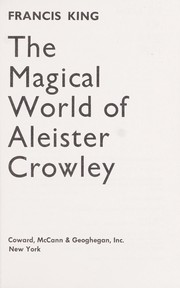 Cover of: The magical world of Aleister Crowley