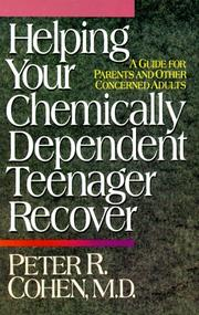 Cover of: Helping Your Chemically Dependent Teenager Recover