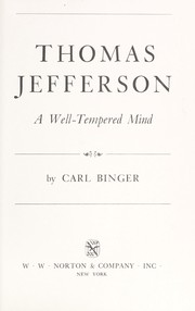 Cover of: Thomas Jefferson, a well-tempered mind