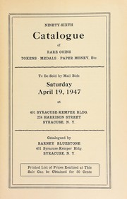 Cover of: Ninety-sixth catalogue of rare coins, tokens, medals, paper money, etc | Bluestone, Barney