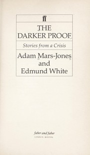 Cover of: The darker proof : stories from a crisis |