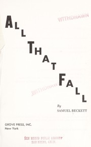 Cover of: All that fall: a play for radio.