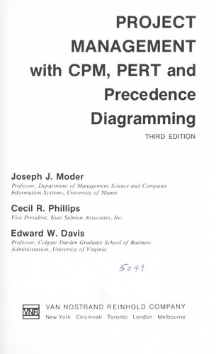 Project management with CPM, PERT, and precedence diagramming by Joseph J. Moder