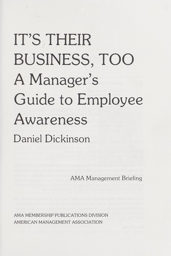 It's their business, too : a manager's guide to employee awareness by