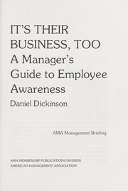 Cover of: It's their business, too : a manager's guide to employee awareness |