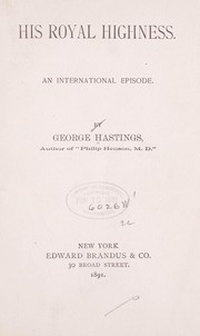 Cover of: His royal highness | George Hastings