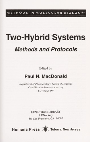 Two-hybrid systems : methods and protocols by