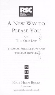 Cover of: A new way to please you or the old law