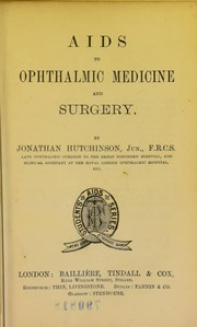 Cover of: Aids to ophtalmic medicine and surgery | Hutchinson, Jonathan