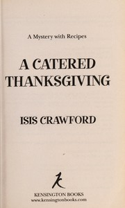 Cover of: A catered Thanksgiving | Isis Crawford