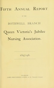 Cover of: Fifth annual report of the Bothwell Branch, Queen Victoria