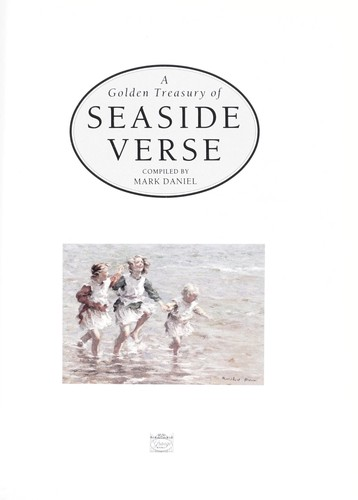 A Golden Treasury of Seaside Verse by