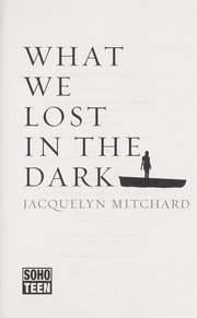 Cover of: What we lost in the dark