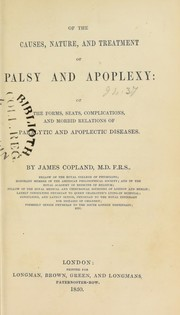 Cover of: On the causes, nature, and treatment of palsy and apoplexy