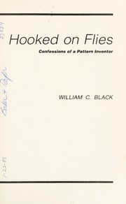 Cover of: Hooked on flies | William C. Black